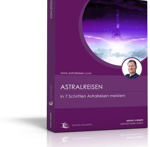 Astralreisen lernen - Erfahrungen Marko Huemer - Erfahrungen Astralreisen Intensivkurs. Cover Astralreisen Intensivkurs.
