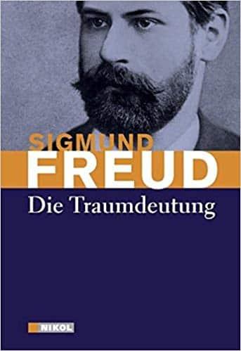 Sigmund Freud - Die Traumdeutung.