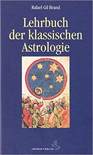 Buchempfehlung - Lehrbuch der klassischen Astrologie - Standardwerke .Astrologie